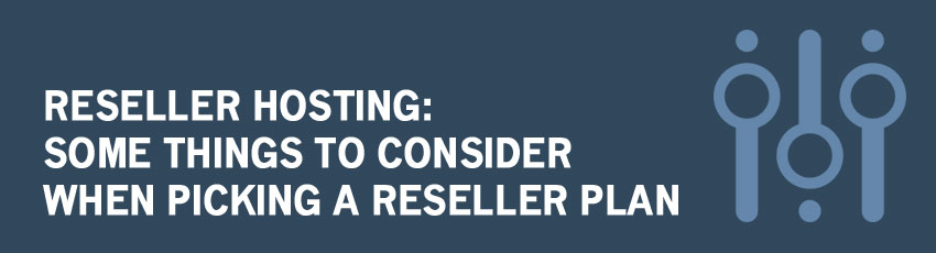 Advantages and Disadvantages of Reseller Web Hosting